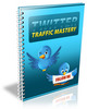Thumbnail Twitter Traffic Mastery Full With Private Label Rights